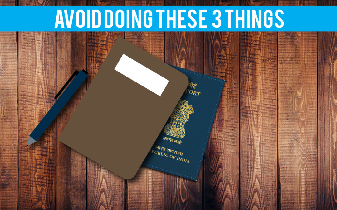 3 things to avoid for NRIs who hold Indian Passport